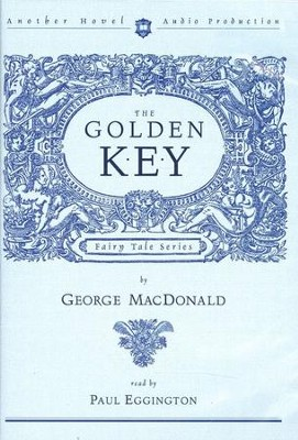 The Golden Key - Audiobook on CD   -     By: George MacDonald