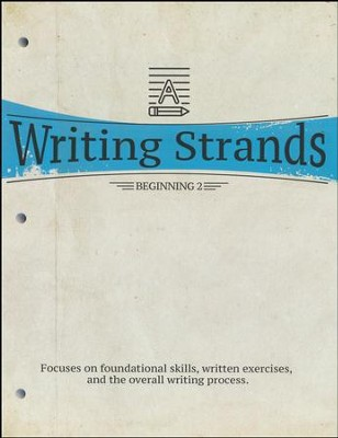 Writing Strands: Beginning 2   -     By: Dave Marks