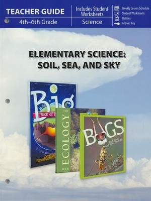 Elementary Science of Soil, Sea & Sky Teacher Guide  -     By: Craig Froman