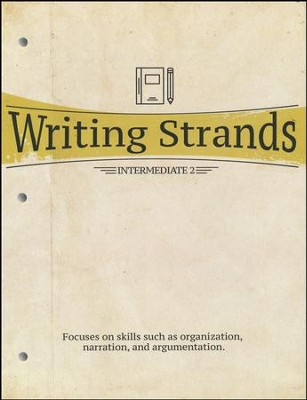 Writing Strands: Intermediate 2   -     By: Dave Marks
