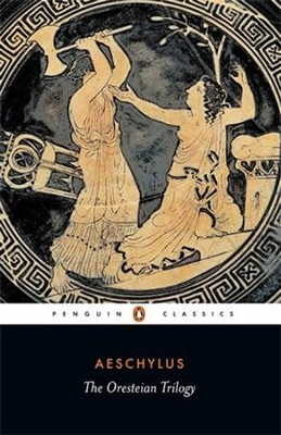 Oresteian Trilogy   -     By: Aeschylus, James Scully, C. John Herington