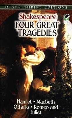 Four Great Tragedies: Hamlet, Macbeth, Othello, and Romeo & Juliet  -     By: William Shakespeare