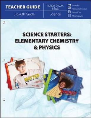 Science Starters: Elementary Chemistry & Physics (Teacher Guide)  -     By: Tom DeRosa, Carolyn Reeves