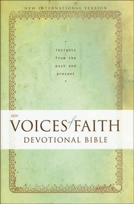NIV Voices of Faith Devotional Bible: Insights from the Past and Present  -
