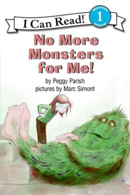 No More Monsters for Me!  -     By: Peggy Parish     Illustrated By: Marc Simont