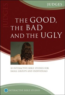 The Good, The Bad & The Ugly (Judges)  -     By: Mark Baddeley