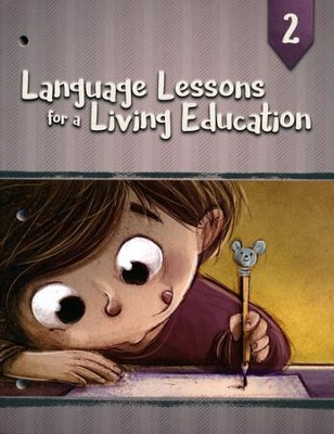 Language Lessons for a Living Education 2   -     By: Kristin Pratt