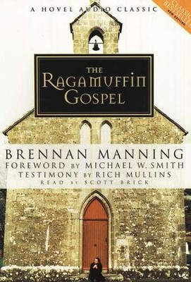 The Ragamuffin Gospel-Audiobook on CD    -     By: Brennan Manning