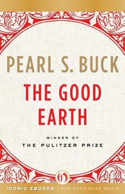 The Good Earth - eBook  -     By: Pearl S. Buck
