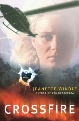 Crossfire  -     By: Jeanette Windle