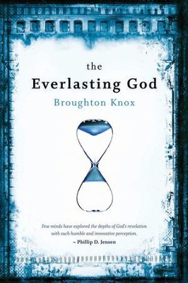 The Everlasting God  -     By: Broughton Knox