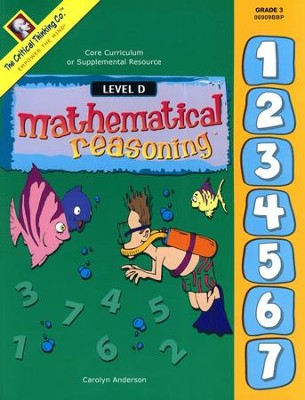 Mathematical Reasoning, Level D, Grade 3   -     By: Carolyn Anderson