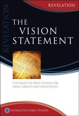 The Vision Statement (Revelation)  -     By: Greg Clarke