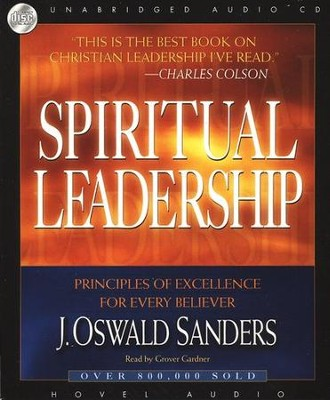 Spiritual Leadership - audiobook on CD  -     By: J. Oswald Sanders