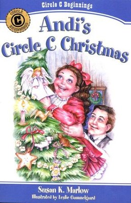 #6: Andi's Circle C Christmas   -     By: Susan K. Marlow