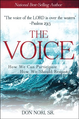 The Voice: How We Can Participate How We Should Respond  -     By: Don Nori Sr.