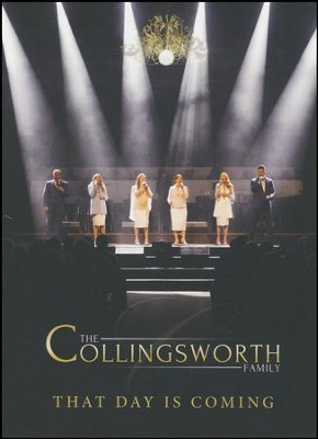 That Day Is Coming, DVD   -     By: The Collingsworth Family