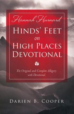 Hinds' Feet on High Places: The Original and Complete Allegory with Devotional  -     By: Darien Cooper