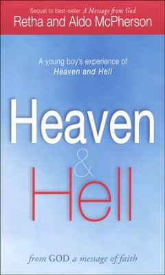 Heaven and Hell-From God: A Message of Faith  -     By: Retha McPherson, Aldo McPherson