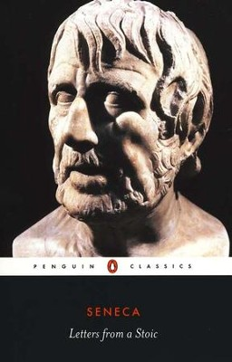 Letters from a Stoic   -     By: Lucius Annaeus Seneca