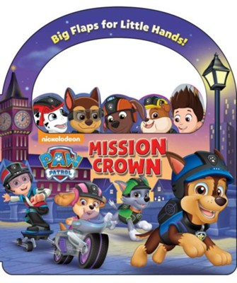 Paw Patrol: Mission: Crown  -     By: Megan Roth     Illustrated By: Mike Jackson