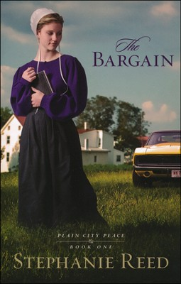The Bargain, Plain City Peace Series #1   -     By: Stephanie Reed