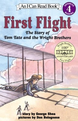 First Flight  -     By: George Shea     Illustrated By: Don Bolognese, George Shea