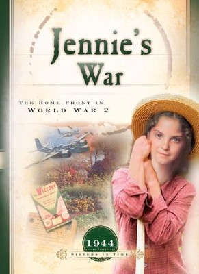 Jennie's War: The Home Front in World War 2 - eBook  -     By: Bonnie Hinman
