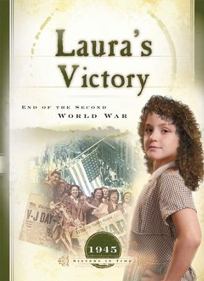 Laura's Victory: End of the Second World War - eBook  -     By: Veda Boyd Jones