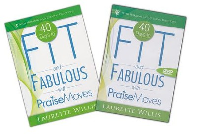 40 Days to Fit and Fabulous with Praise Moves  -     By: Laurette Willis