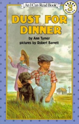 Dust for Dinner  -     By: Ann Warren Turner     Illustrated By: Robert Barrett, Ann Turner