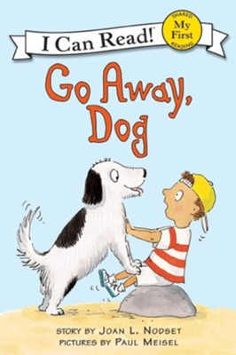 Go Away, Dog  -     By: Joan L. Nodset     Illustrated By: Paul Meisel