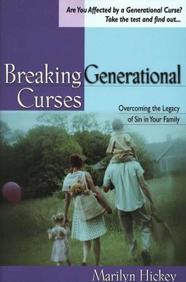 Breaking Generational Curses: Overcoming the Legacy of Sin in Your Family  -     By: Marilyn Hickey