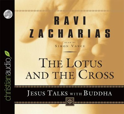 The Lotus and the Cross - audiobook on CD  -     By: Ravi Zacharias