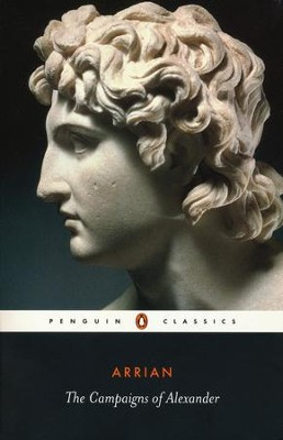 The Campaigns of Alexander   -     Edited By: J.R. Hamilton     By: Arrian