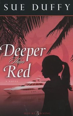 Deeper Than Red, Red Returning Series #3   -     By: Sue Duffy