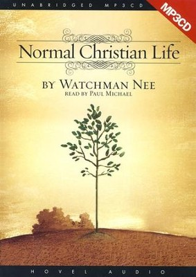 The Normal Christian Life - audiobook on MP3  -     By: Watchman Nee