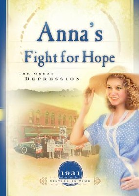 Anna's Fight for Hope: The Great Depression - eBook  -     By: JoAnn A. Grote
