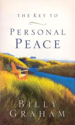 The Key to Personal Peace   -     By: Billy Graham