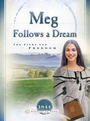 Meg Follows a Dream: The Fight for Freedom - eBook  -     By: Norma Jean Lutz