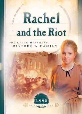 Rachel and the Riot: The Labor Movement Divides a Family - eBook  -