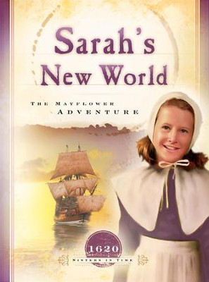Sarah's New World: The Mayflower Adventure - eBook  -     By: Colleen L. Reece