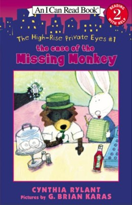The High-Rise Private Eyes #1: The Case of the Missing Monkey  -     By: Cynthia Rylant     Illustrated By: G. Brian Karas