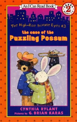 The High-Rise Private Eyes #3: The Case of the Puzzling Possum  -     By: Cynthia Rylant     Illustrated By: G. Brian Karas