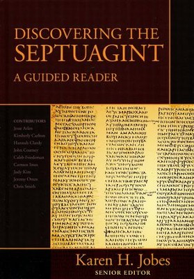 Discovering the Septuagint: A Guided Reader  -     By: Karen H. Jobes