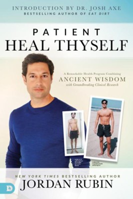 Patient Heal Thyself: A Remarkable Health Program Combining Ancient Wisdom with Groundbreaking Clinical Research  -     By: Jordan Rubin