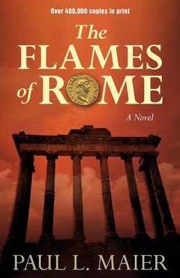 Flames of Rome  -     By: Paul Maier