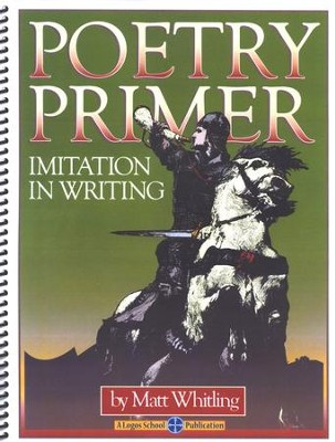 Poetry Primer: Imitation in Writing, Student Edition   -