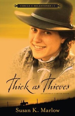 #1: Thick as Thieves  -     By: Susan K. Marlow