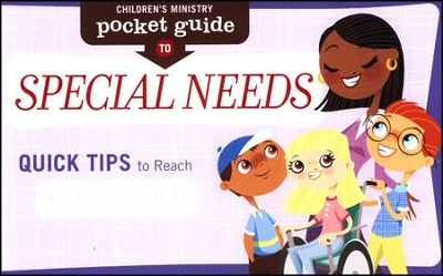 Children's Ministry Pocket Guide To Special Needs, 10-Pack: Quick Tips To Reach Every Child  -     By: Group Publishing